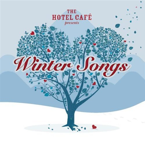 what i m listening to the hotel cafe s winter songs. Black Bedroom Furniture Sets. Home Design Ideas